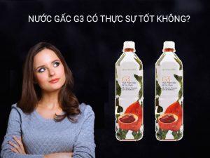 nuoc-gac-g3-co-tot-khong-myphamnuskinvn