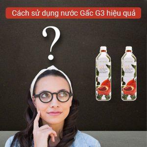 su-dung-nuoc-gac-g3-hieu-qua-2-myphamnuskinvn