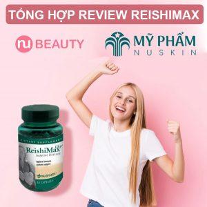 review-reishimax-myphamnuskinVN-2