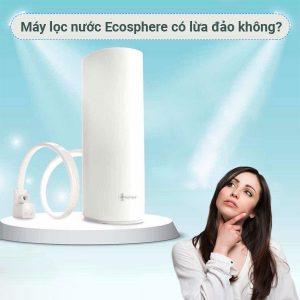 may-loc-nuoc-ecosphere-lua-dao-myphamnuskinvn-1