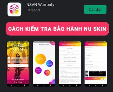 cach-su-dung-ung-dung-nsvn-warranty-kiem-tra-bao-hanh-nu-skin